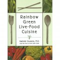Book - Rainbow Green Live-Food Cuisine, 544 pages